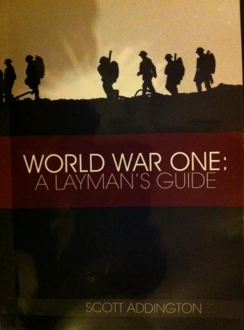 WW1 A Layman's Guide